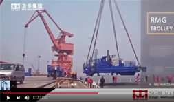 Weihua RMG and RTG Crane Shipping Documentary